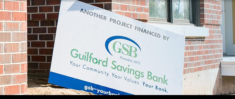Recently Financed by GSB Sign on Construction Site